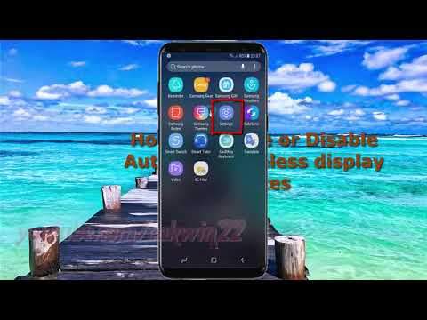 How to Enable or Disable Authorize wireless display devices in Samsung Galaxy S8 or S8+