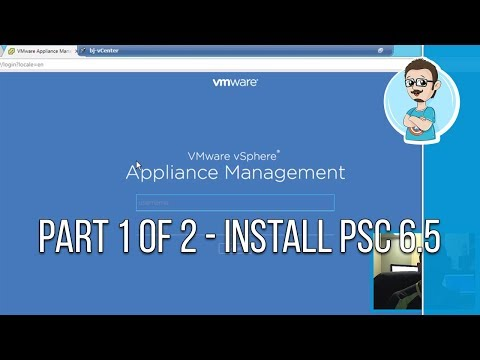 VMware | Install Platform Services Controller 6.5 (PSC) | Part 1 of 2