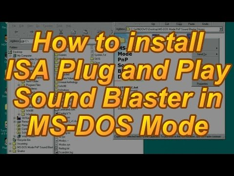 How to install ISA Plug and Play Sound Blaster in Windows 9x MS-DOS Mode
