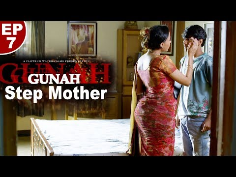 Xxx Mp4 Gunah Step Mother Episode 07 गुनाह स्टेप मदर FWFOriginals 3gp Sex
