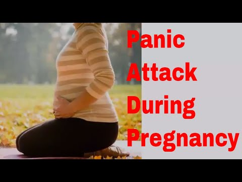 Pregnancy and Panic | Panic Attack during pregnancy