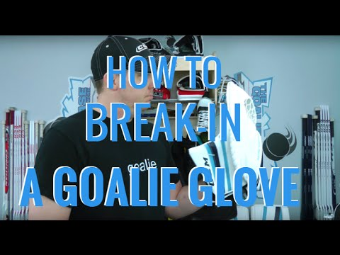 How to Break-in a Hockey Goalie Glove the Best Way!