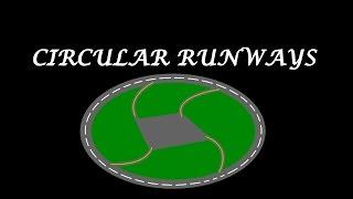 Why It Sucks #1 - Circular Runways