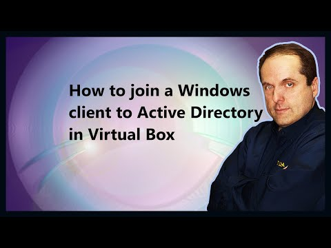 How to join a Windows client to Active Directory in Virtual Box