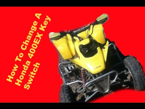 How to Replace the Ignition key Switch on a 400ex 4 Wheeler Atv Side By Side