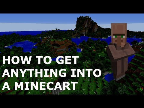 MINECRAFT - how to get any villager, animal or mob into a minecart easy