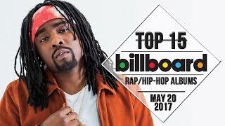 Top 15 • US Rap/Hip-Hop Albums • May 20, 2017   Billboard-Charts