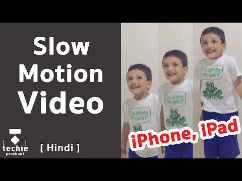 How To Record Slow Motion (Slo-Mo) Video in iPhone, iPad. iOS10  HINDI