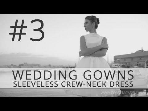 How to Make Wedding Dress? Corset-Based Sleeveless Crew-Neck Dress. #3