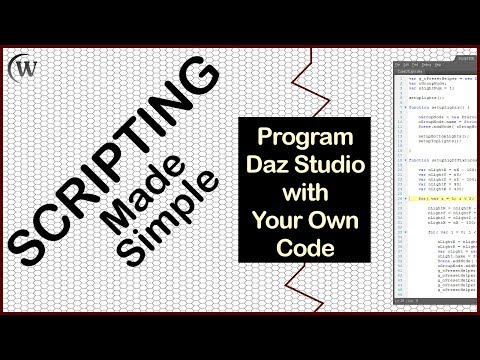 Overview of Scripting Made Simple:  Intro to Daz Scripting