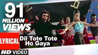 Dil Tote Tote Ho Gaya Lyrical Video | Bichhoo | Shweta Shetty, Hansraj Han
