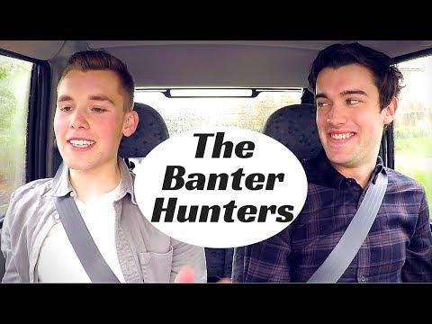 The Banter Hunters!