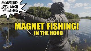 Magnet Fishing!  Hood Edition