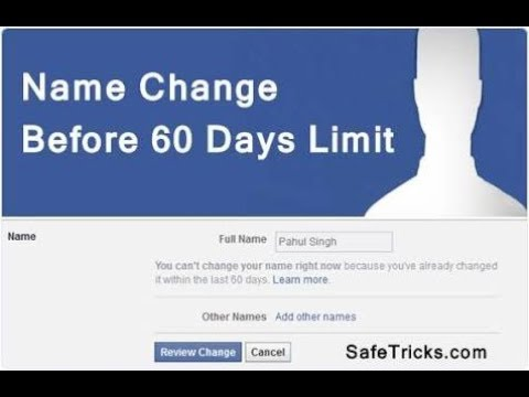 HOW TO CHANGE FB NAME WITHIN 60DAYS