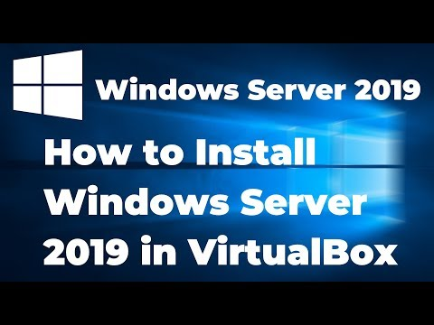 How to Install Windows Server 2019 in VirtualBox (Step By Step Guide)