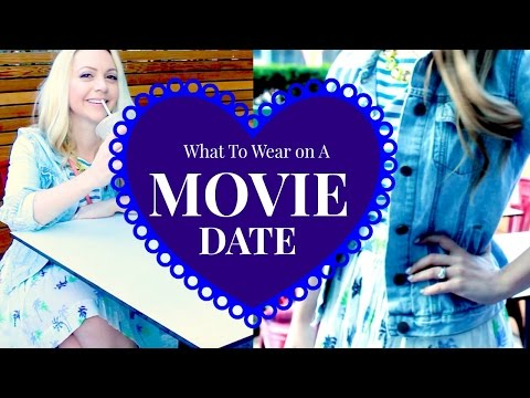 What to Wear on a MOVIE DATE ft. TheBlondieLocks