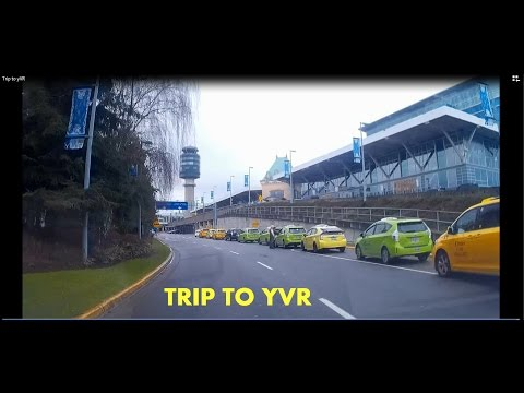 Trip to Vancouver International Airport in Canada (YVR) (Dash Cam)