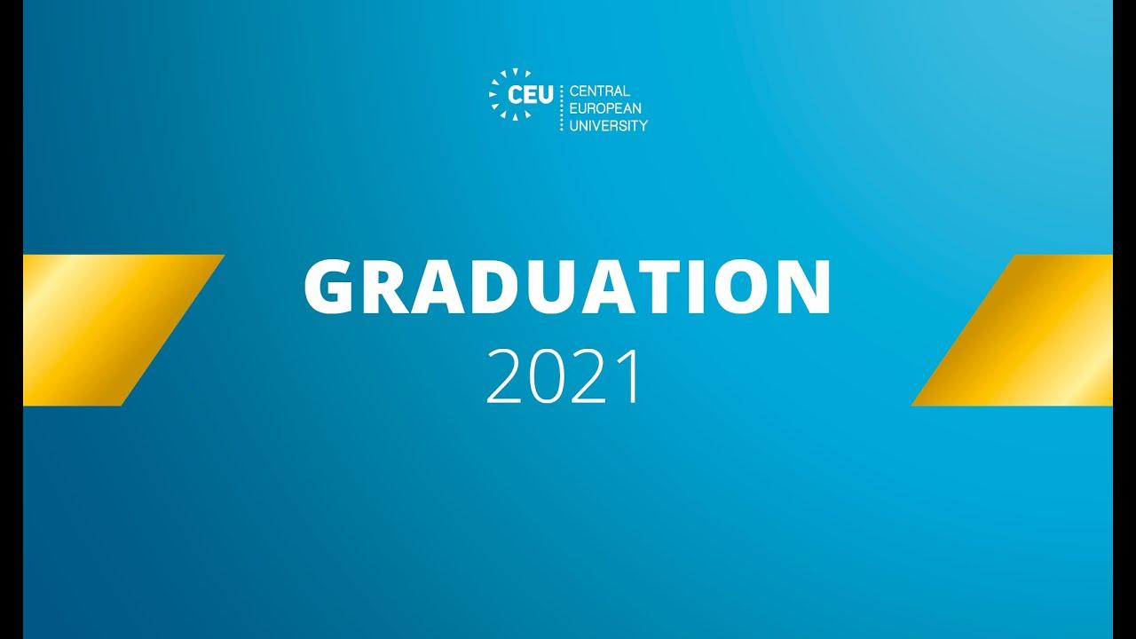 CEU Online Graduation Ceremony 2021
