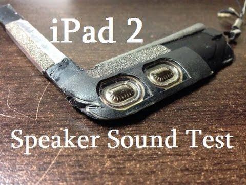 iPad 2 Speaker Sound Test