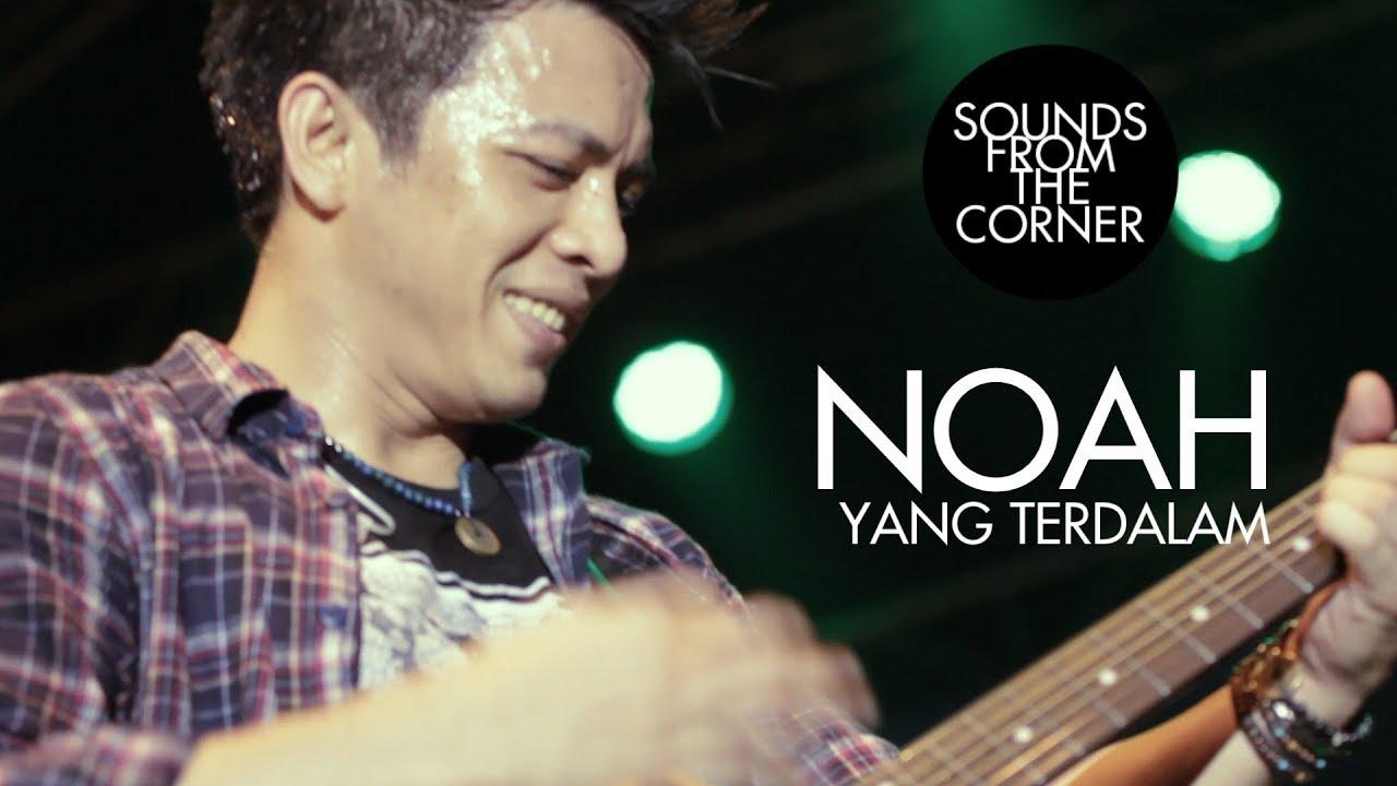 Noah - Yang Terdalam