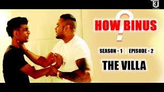 How Binus ?   Season 1 Episode 2   The Villa