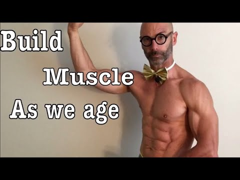 Build muscle as we age into our 40's, 50's and 60's. Exercise, diet, lifestyle, and Sarcopenia.