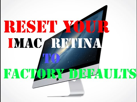 How To Reset Retina 5K iMac to factory defaults