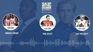 Jordan/Grant, Tom Brady, Dak Prescott (5.20.20) | UNDISPUTED Audio Podcast