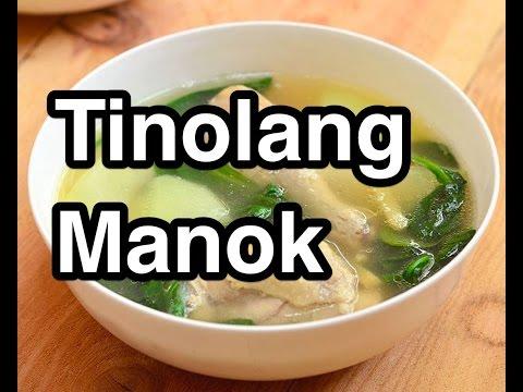 Tinolang Manok Pinoy Recipe Filipino 