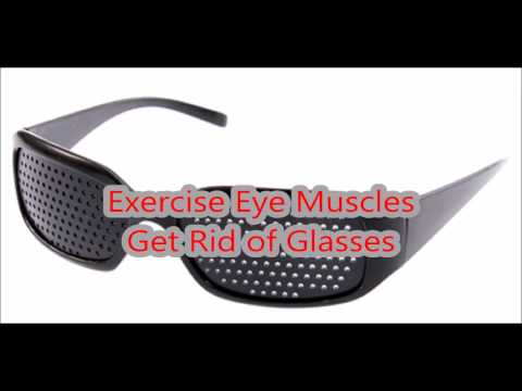 Exercise Eye Muscles Get Rid of Glasses