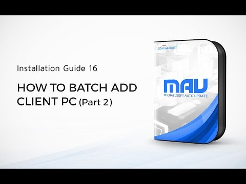 16. MichaelSoft Cybercafe Diskless System (MAU) -How To Batch Add Client PC Part2