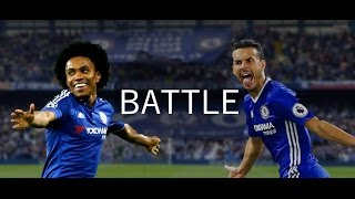 Pedro and Willian - Battle For The Position - 2016/17 - HD