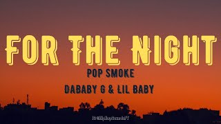 Pop Smoke - For The Night (Lyrics) ft. Lil Baby, DaBaby