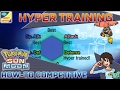 Hyper Training Guide | Pokémon Sun & Moon How-To Competitive Part 06 | SweetBananaGaming