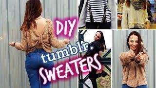 DIY Tumblr Inspired Sweaters! | Fall & Winter Fashion