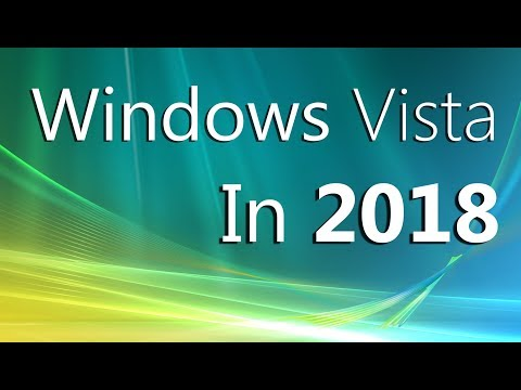 What You Should Know About Using Windows Vista in 2018