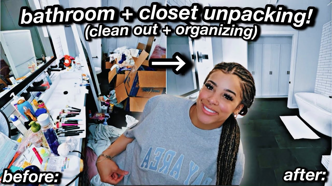 unpacking + organizing my *very messy* bathroom & closet! HUGE clean out   Azlia Williams