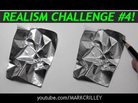 Realism Challenge #4: Aluminum Foil