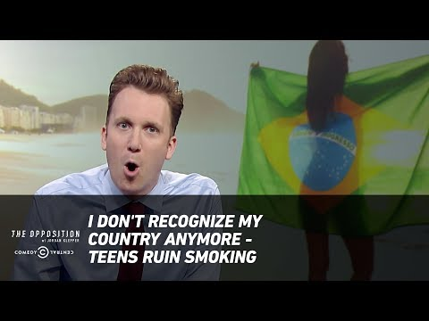 I Don't Recognize My Country Anymore - Teens Ruin Smoking - The Opposition w/ Jordan Klepper
