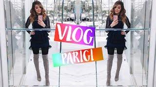 VLOG VIAGGIO A PARIGI!! | Vanessa Ziletti ♡