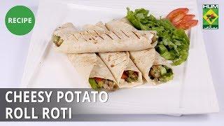 Cheesy Potato Roll Roti | Lazzat | Samina Jalil | Desi Food