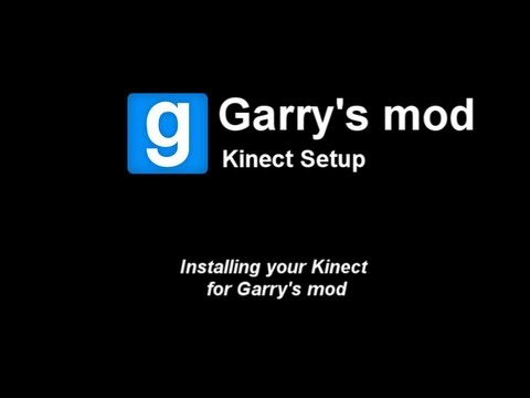 Garry's mod - How to install Kinect