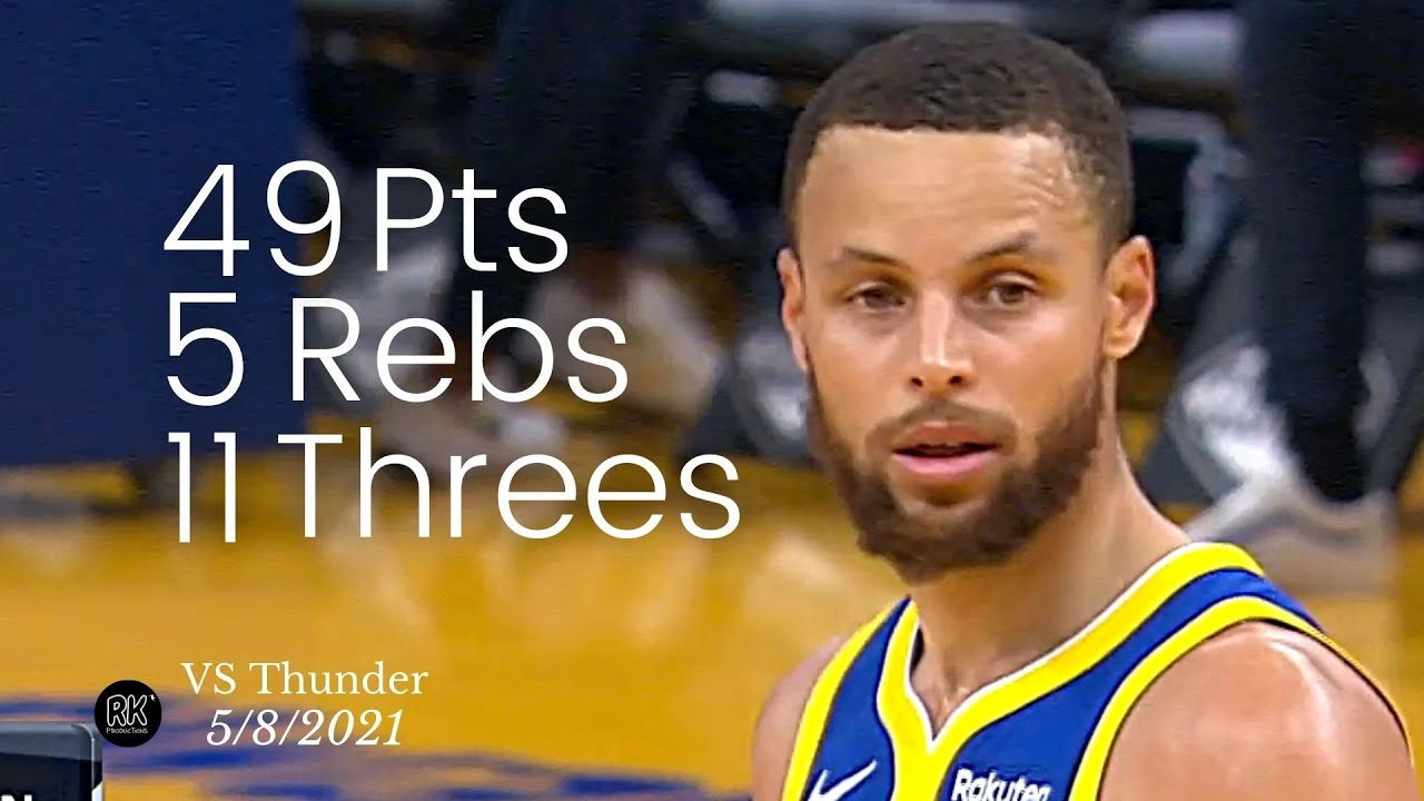 Stephen Curry 49 Pts, 5 Rebs, 11 Threes vs Thunder   FULL Highlights