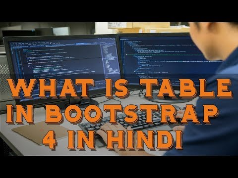 Learn Bootstrap 4 Tutorial in Hindi | What is Table in Bootstrap 4 in Hindi