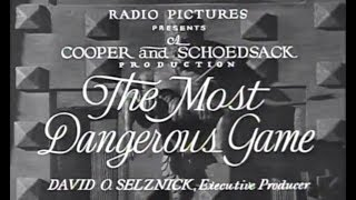 Adventure Horror Mystery Movie - The Most Dangerous Game (1932)
