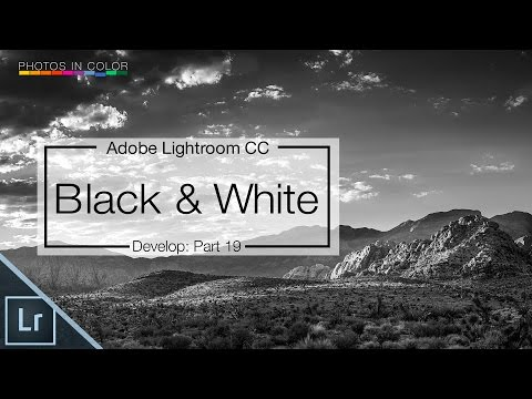 Lightroom 6 Tutorial - How to edit Black And White Photos in Lightroom CC