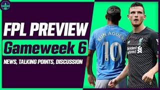FPL GAMEWEEK 6 PREVIEW| GW6: SALAH AND MANE OUT?? | Fantasy Premier League Tips 2019/20