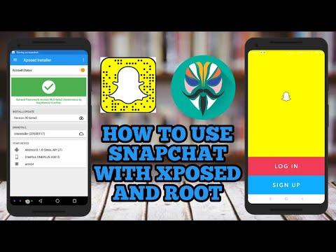 how to use Snapchat with xposed and root   Snapchat root fix 2018  login error fix Snapchat