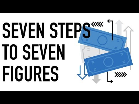 7 Steps to 7 Figures