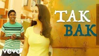 Thangamagan - Tak Bak Video | Anirudh Ravichander | Dhanush